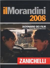 Morandini 2008. Dizionario dei film