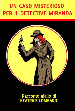 Un caso misterioso per il detective Miranda